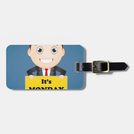 Its Monday Luggage Tag