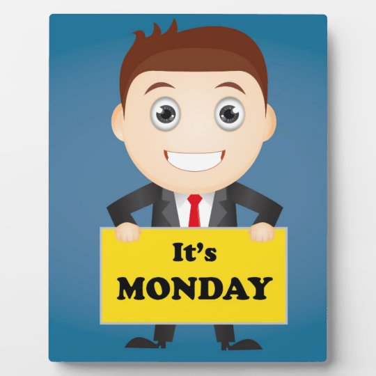 Its Monday Plaque