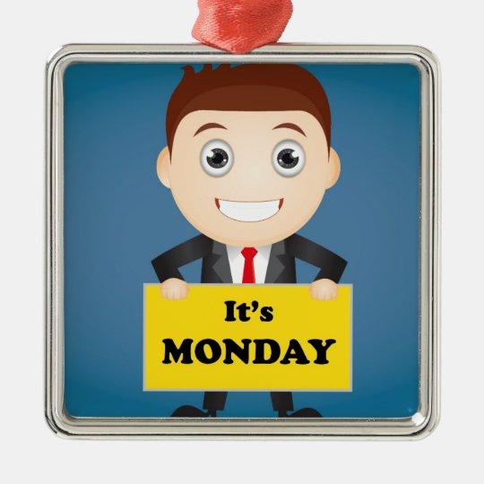 Its Monday Silver-Colored Square Ornament