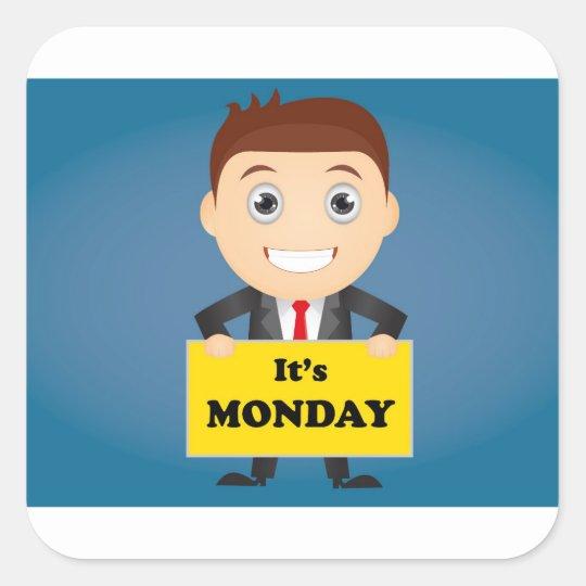 Its Monday Square Sticker