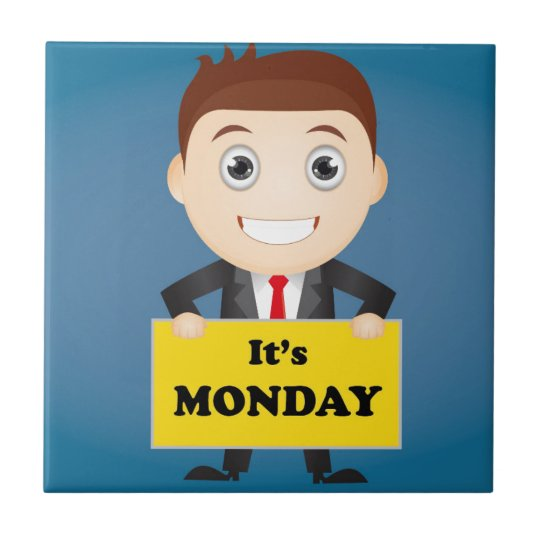 Its Monday Tile