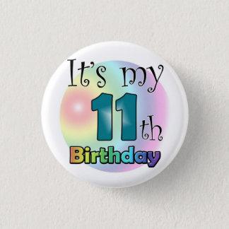 It's my 11th Birthday (Blue) 1 Inch Round Button