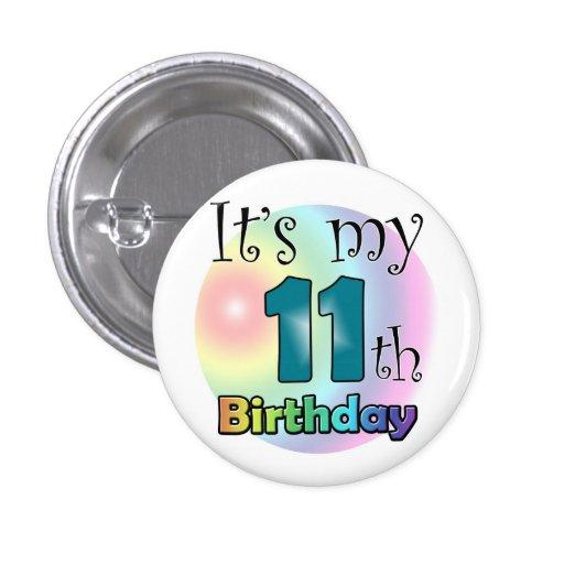 It's my 11th Birthday (Blue) Pins