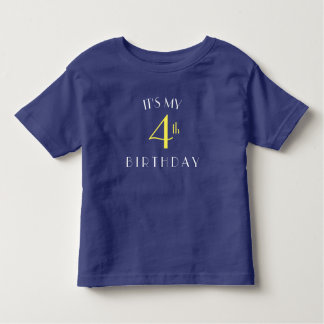 I'ts my 4th birthday shirt