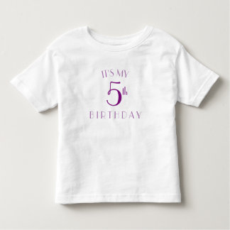 I'ts my 5th birthday shirt