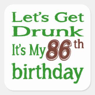 It's My 86th Birthday Square Sticker