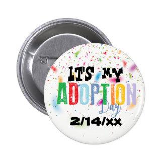 Its my adoption day by ozias 2 inch round button