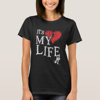 It's my life Key! T-Shirt