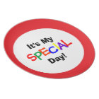 """""""It's My Special Day!"""" Plate"""