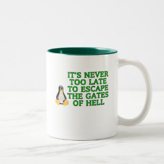 It's never too late to escape the Gates of hell Two-Tone Coffee Mug
