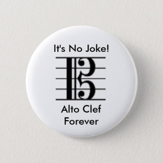 It's No Joke!, Alto Clef Forever Button