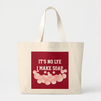 It's No Lye Homemade Soap Maker Bubbles Large Tote Bag