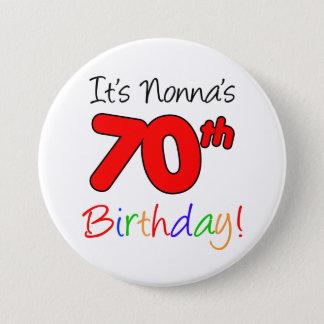 It's Nonna's 70th Birthday Fun and Colorful Button