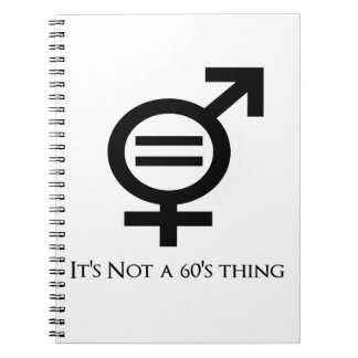 It's Not a 60s Thing Notebooks