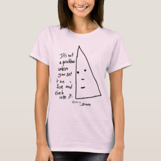 """It's not a problem"" t-shirt"