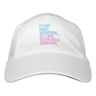 It's Not about bathrooms as it was never about fou Hat