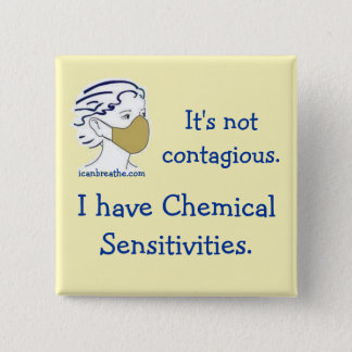 It's not contagious. 2 inch square button