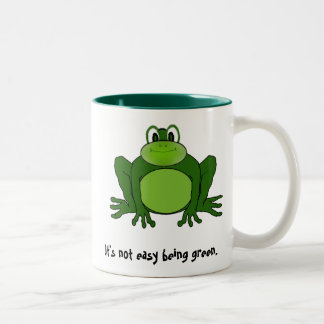 It's not easy being green. - Mug