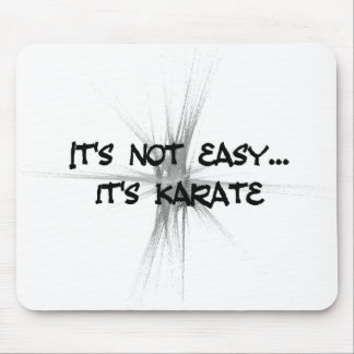 It's Not Easy - Karate Gray Mouse Pad