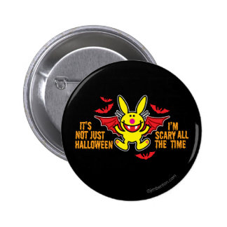 It's Not Just Halloween 2 Inch Round Button