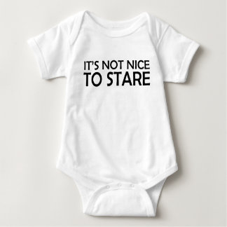 It's Not Nice to Stare Baby Bodysuit