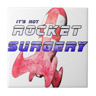 It's not Rocket Surgery Ceramic Tile