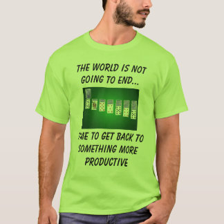 It's NOT the end! T-Shirt