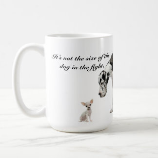 It's Not the Size of the Dog that Counts... Coffee Mug