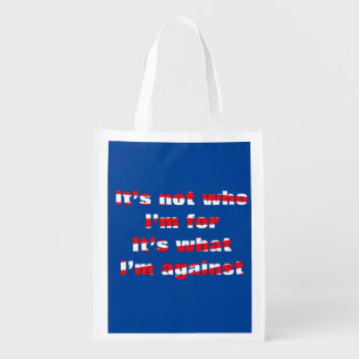 It's not who I'm for 2016 Election Market Totes