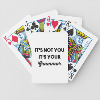 It's Not You It's Your Grammar Bicycle Playing Cards