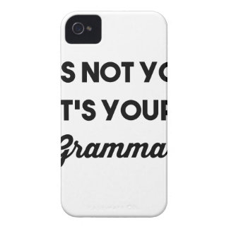 It's Not You It's Your Grammar iPhone 4 Case