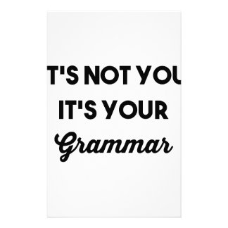 It's Not You It's Your Grammar Stationery Design