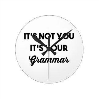 It's Not You It's Your Grammar Wallclock