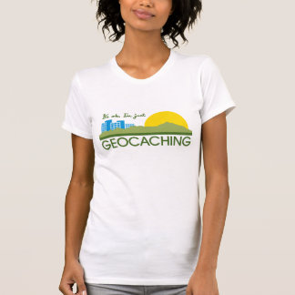 It's Ok I'm Just Geocaching T-Shirt