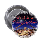 It's ok to say Merry Christmas Button