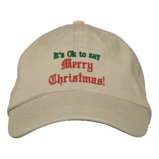 It's Ok to say Merry Christmas Hat, Baseball Cap