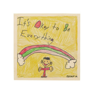 It's Okay to Be Everything Wood Wall Art