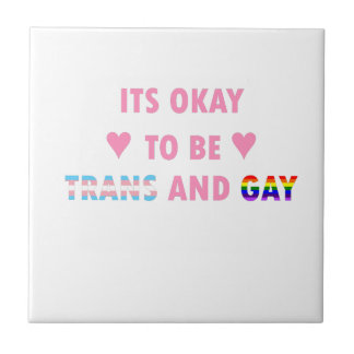 It's Okay To Be Trans And Gay (v1) Tile