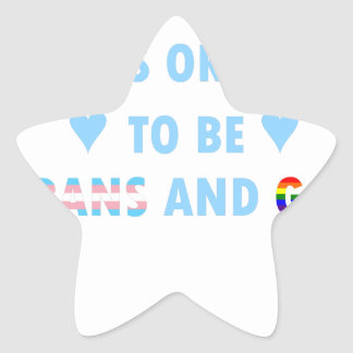 It's Okay To Be Trans And Gay (v2) Star Sticker