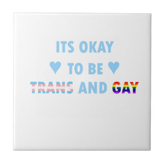 It's Okay To Be Trans And Gay (v2) Tile
