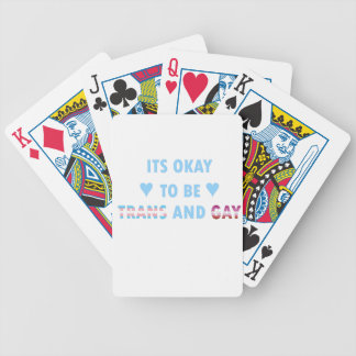 It's Okay To Be Trans And Gay (v3) Bicycle Playing Cards