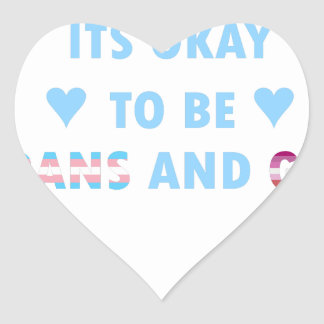 It's Okay To Be Trans And Gay (v3) Heart Sticker