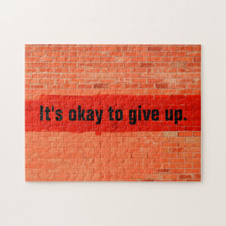 """It's okay to give up."" Funny Cool Challenging Puzzles"