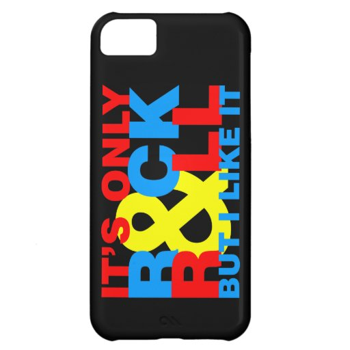 It's only rock & roll but I like it. Cover For iPhone 5C