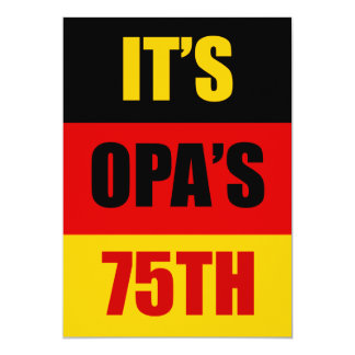 It's Opa's 75th Birthday German Flag Invite