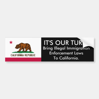 IT'S Our Turn, California. Bumper Sticker