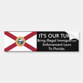 It's Our Turn, Florida Bumper Sticker