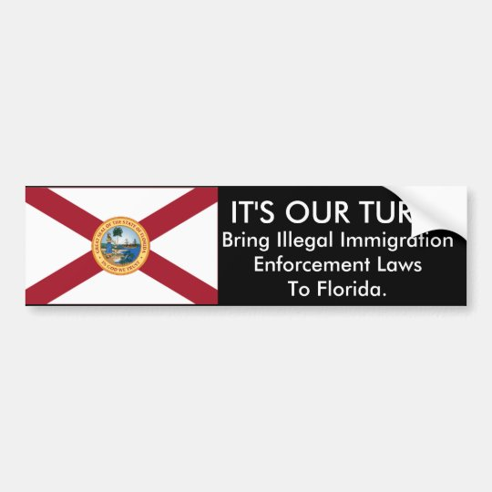 It's Our Turn, Florida Bumper Sticker