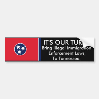 It's Our Turn, Tennessee Bumper Sticker