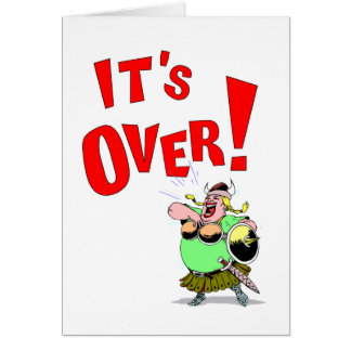 Its OVER! Card